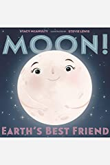 Moon! Earth's Best Friend (Our Universe Book 3) Kindle Edition
