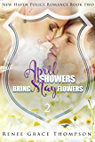 April Showers Bring May Flowers (New Haven Police Romance Book 2)