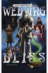 Wedding Bliss (Hero's Sword Book 3) Kindle Edition