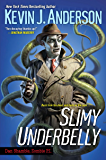 Slimy Underbelly (Dan Shamble, Zombie PI Book 4)