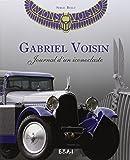 Gabriel Voisin : Journal d'un iconoclaste