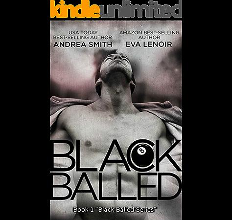 Black Balled M M Romantic Comedy Black Balled Series Book 1 Ebook Smith Andrea Lenoir Eva Amazon Com Au Kindle Store