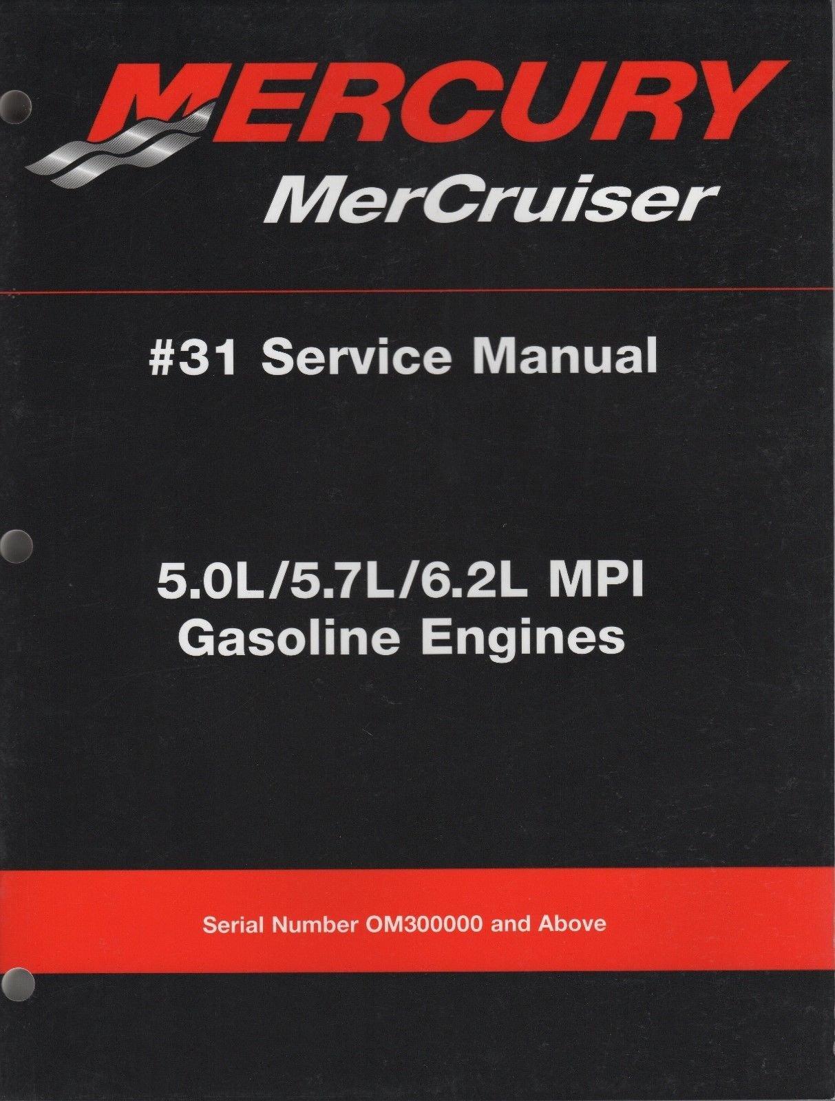 2002 MERCURY MERCRUISER # 31 5.0L/5.7L/6.2L MPI GASOLINE SERVICE MANUAL  (360): Mercury: Amazon.com: Books