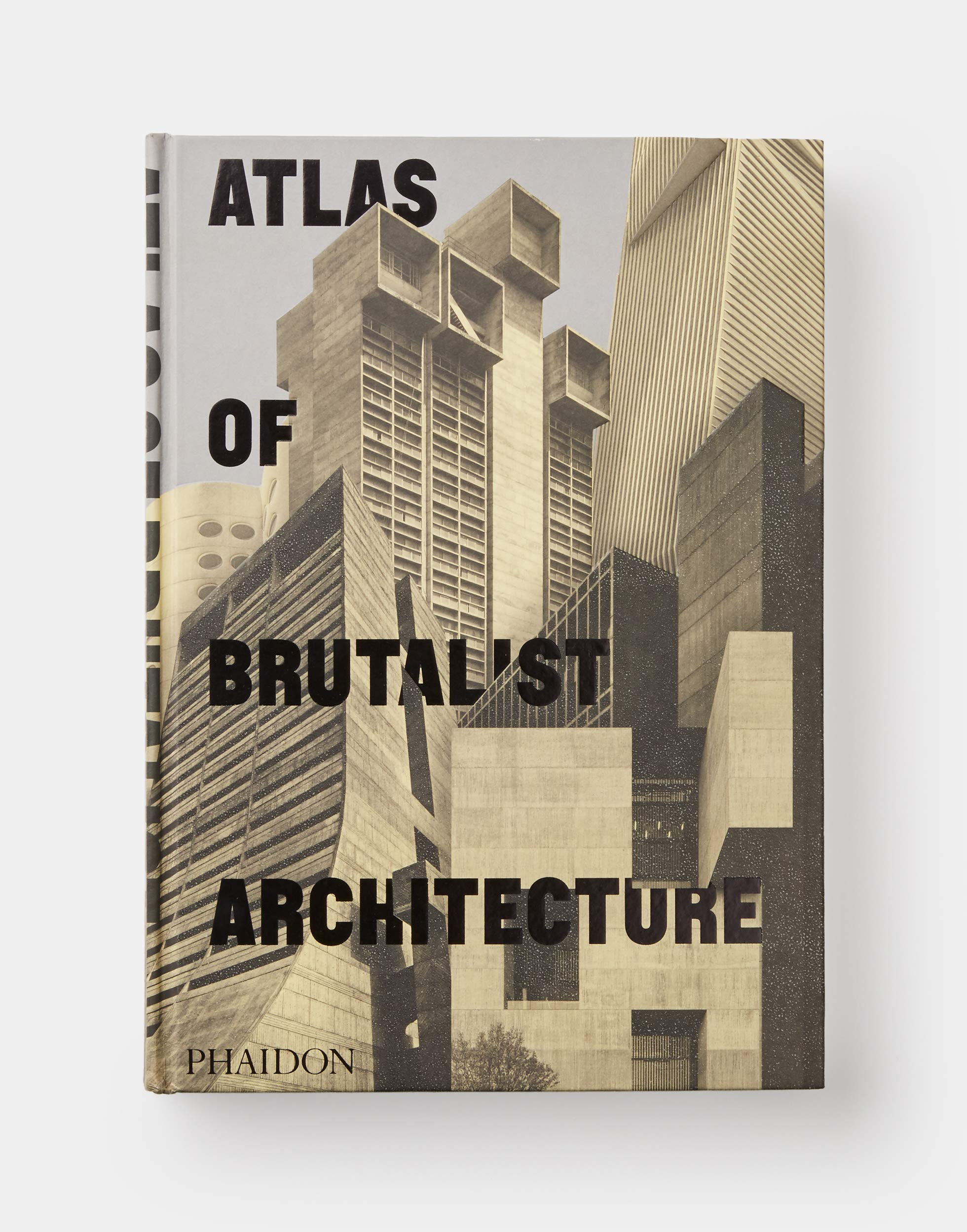 Atlas of Brutalist Architecture: The New York Times Best Art