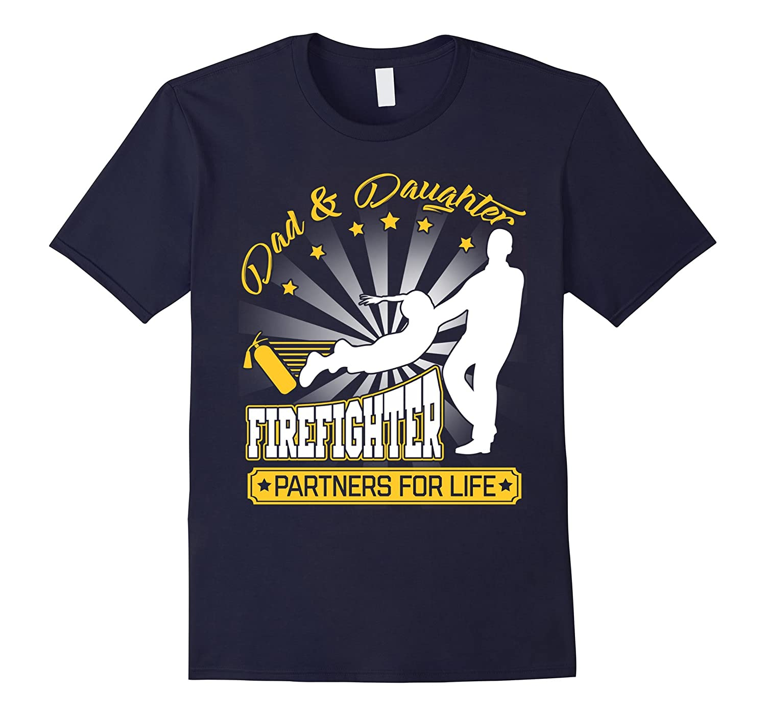 Dad  Daughter Firefighter Partners for Life T-Shirt-PL