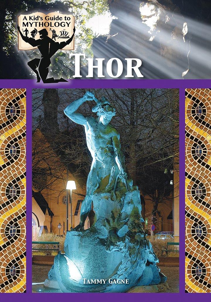 Thor (Kid's Guide to Mythology) PDF