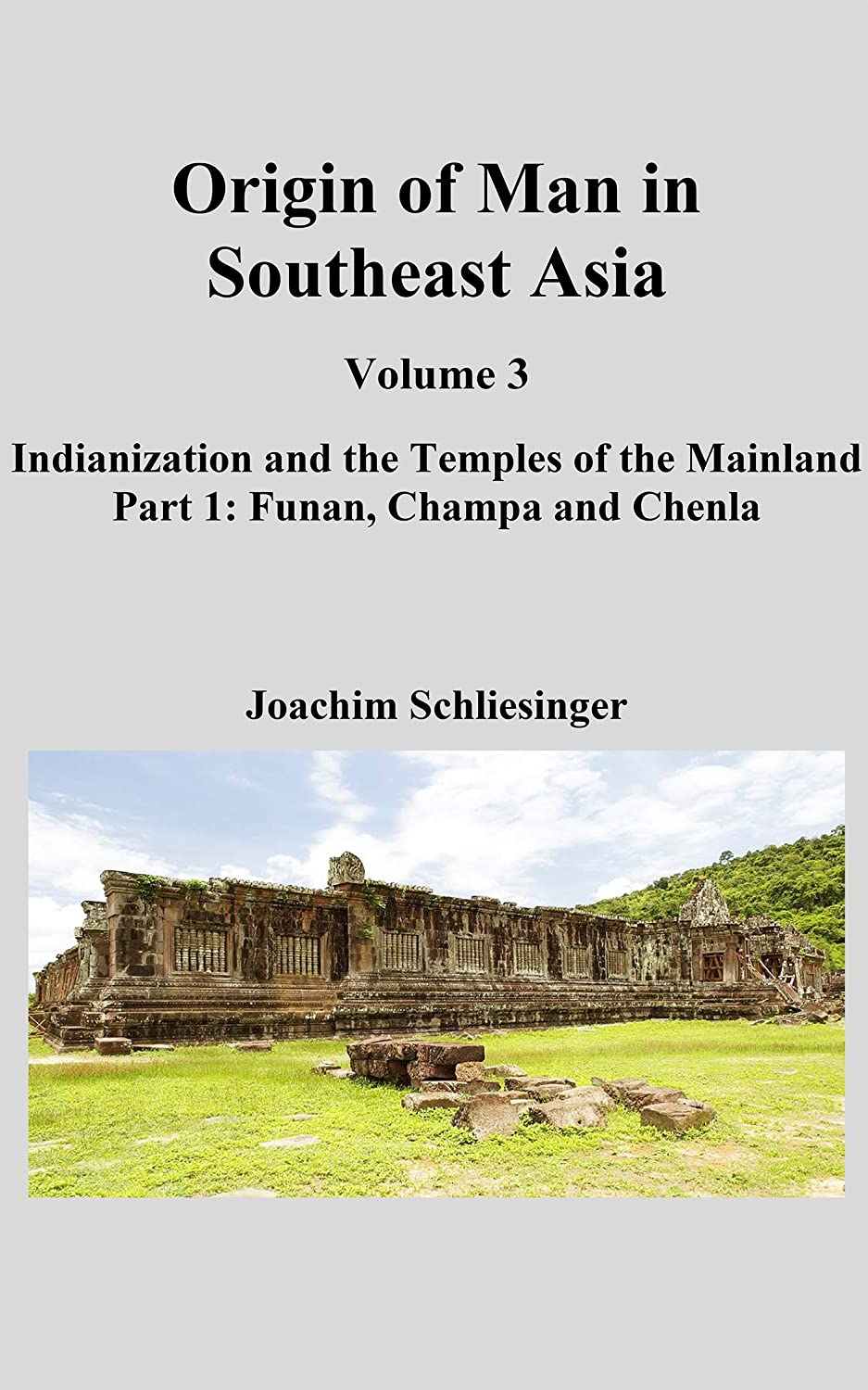Origin of Man in Southeast Asia 3 - Part 1: Indianization and the ...