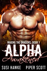 Alpha Awakened (Waking the Dragons Book 1) Kindle Edition