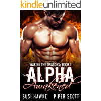 Alpha Awakened (Waking the Dragons Book 1) (English Edition)
