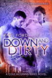 Down and Dirty (Cole McGinnis Series Book 5)