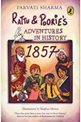 Rattu and Poorie's Adventures in History: 1857 Paperback