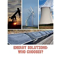 Energy Solutions: Who Chooses?