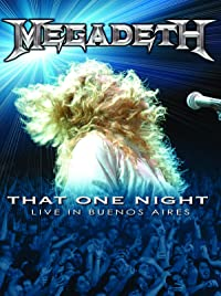 Megadeth: That One Night – Live in Buenos Aires