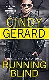 Running Blind (One-Eyed Jacks)