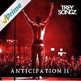 Anticipation [Explicit]