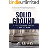 Solid Ground: A Foundation for Winning in Work and in Life