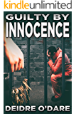 Guilty By Innocence