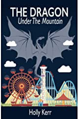 The Dragon Under the Mountain Kindle Edition