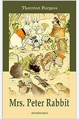 Mrs. Peter Rabbit illustrated Kindle Edition