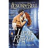 Love Is a Rogue: Wallflowers vs. Rogues (Wallflowers Vs Rogues)