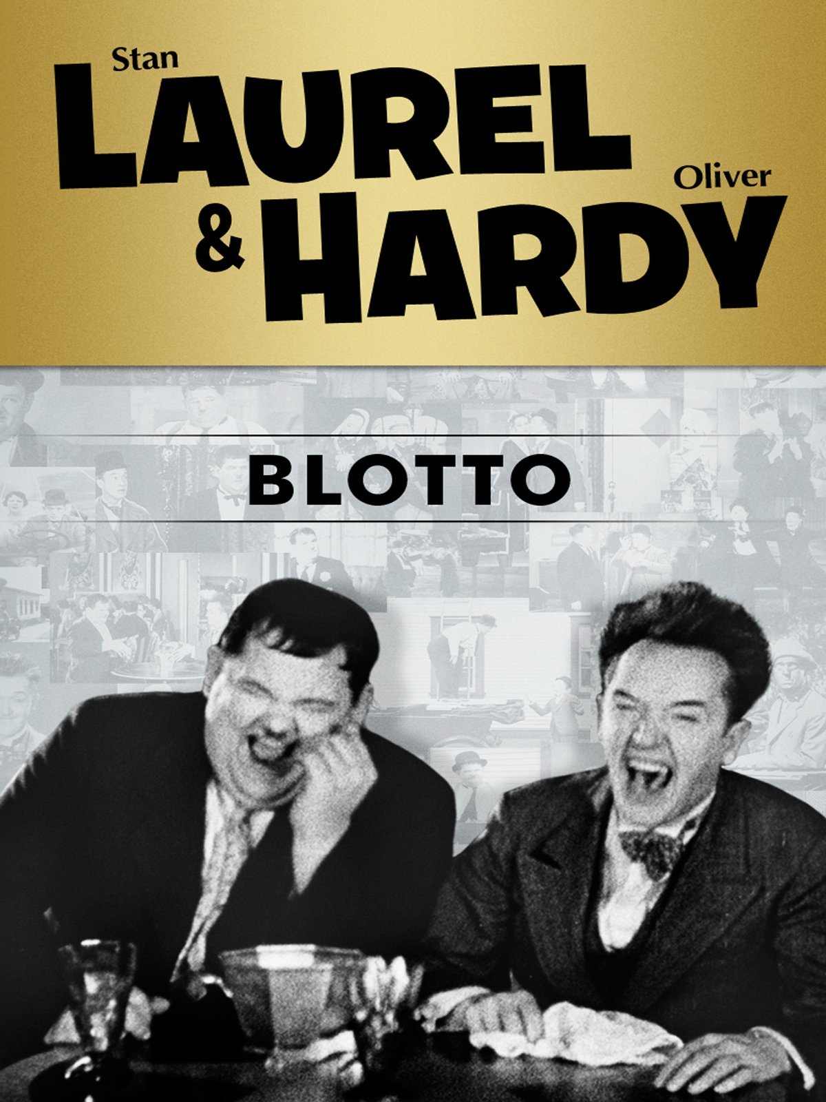 Amazon.com: Laurel and Hardy: Blotto: Stan Laurel, Oliver Hardy ...