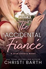 The Accidental Fiancé (Love Lottery Book 1) Kindle Edition
