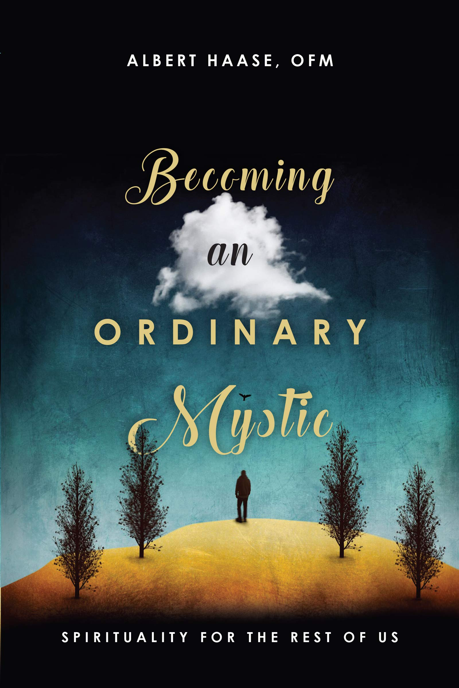 Image result for becoming an ordinary mystic