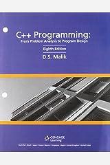 Bundle: C++ Programming: From Problem Analysis to Program Design, Loose-leaf Version, 8th + MindTap Computer Science, 1 term (6 months) Printed Access Card Loose Leaf
