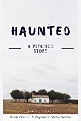 Haunted: A Psychic's Story Kindle Edition