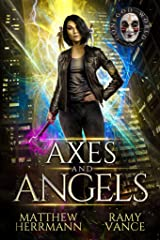 Axes and Angels: A Contemporary Urban Fantasy Novel (Better Demons Series Book 1) Kindle Edition