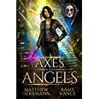 Axes and Angels (Books 1-3): A Contemporary Urban Fantasy Novel (Better Demons Series Book 1)