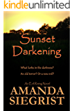 Sunset Darkening (An Evil Rising Novel Book 2)