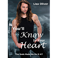 You'll Know in Your Heart (The Gods Made Me Do It Book 7) (English Edition)
