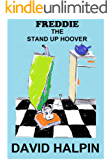 Freddie The Stand Up Hoover
