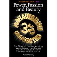 Special Edition eBook 2013: Power, Passion and Beauty - The Story of the Legendary Mahavishnu Orchestra book cover