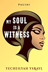 My Soul is a Witness Kindle Edition