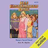 Stacey's Secret Friend: The Baby-Sitters Club, Book 111