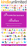 Promiscuous Babes: Mummy Put Her Foot Down...