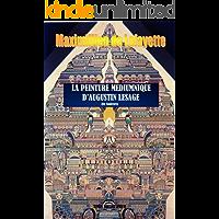 La Peinture Médiumnique d'Augustin Lesage (En couleurs).  (French Edition)