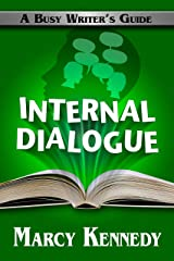 Internal Dialogue (Busy Writer's Guides Book 7)