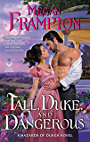 Tall, Duke, and Dangerous: A Hazards of Dukes Novel