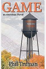 GAME: an American Novel Kindle Edition