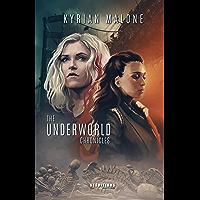 The Underworld Chronicles: Romance lesbienne, fantastique lesbien (French Edition) book cover