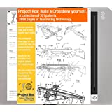 Build a Crossbow yourself: Your project box includes 371 original patents as a fun way to reach your goal!