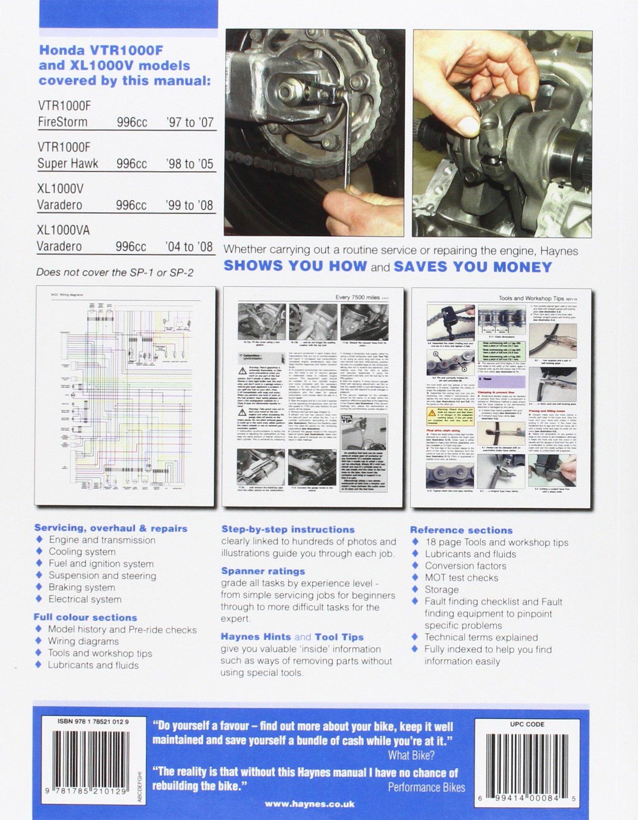 Honda VTR1000F (FireStorm, Super Hawk) '97 to '07 KL1000V (Varadero) '99  to'08 (Haynes Service & Repair Manual): Max Haynes: 9781785210129:  Amazon.com: ...