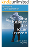 The Case of the Killer Divorce: A Jamie Quinn Mystery