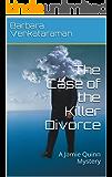 The Case of the Killer Divorce: A Jamie Quinn Mystery