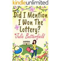 Did I Mention I Won The Lottery?: A feel good story about shopping and second chances!