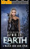 Earth (A Walker Saga Book 7)