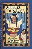 Secrets of Salsa: A Bilingual Salsa Cookbook [Second Edition]